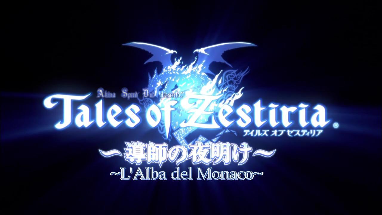 Tales of Zestiria ~L'Alba del Monaco~